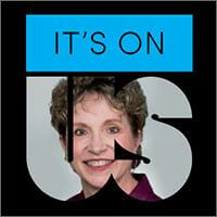 It's On Us Logo with Dr. Nancy C. Lee